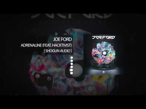 Joe Ford – Adrenaline (feat. Hacktivist)
