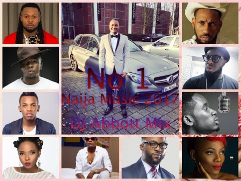 NAIJA MUSIC 2017 MIX(LATEST AFROBEAT 1)  BY DJ ABBOTT ft Davido,Runtown,Wizkid,Timaya,Flavour