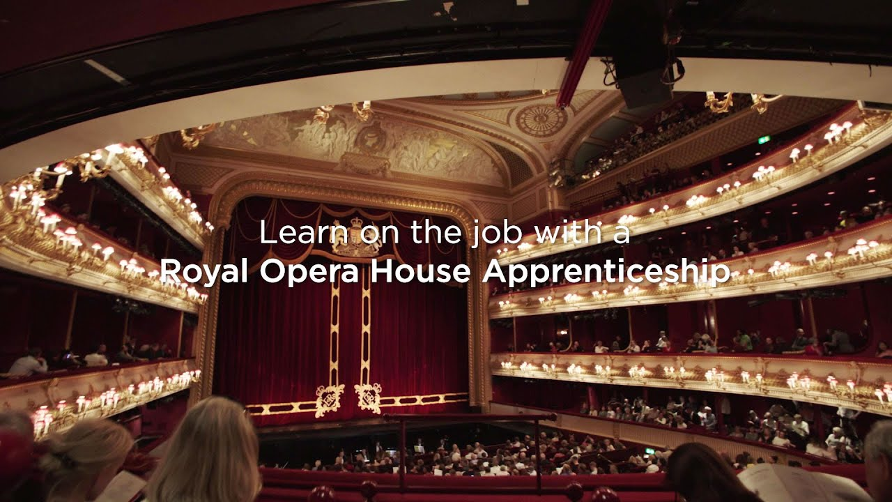 Apprenticeships at the Royal Opera House - Learn on the job from the best in the industry