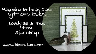 Masculine Birthday Card   Gift Card Holder   Lovely as a Tree