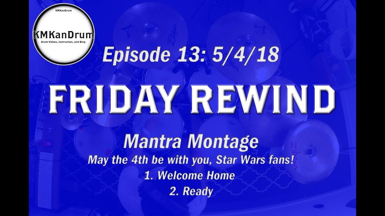 FRIDAY REWIND Wk 13: Mantra Medley