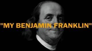 My Benjamin Franklin