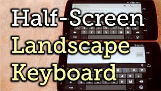 Keep Landscape Keyboards from Taking Up the Whole Screen - Android [How-To]