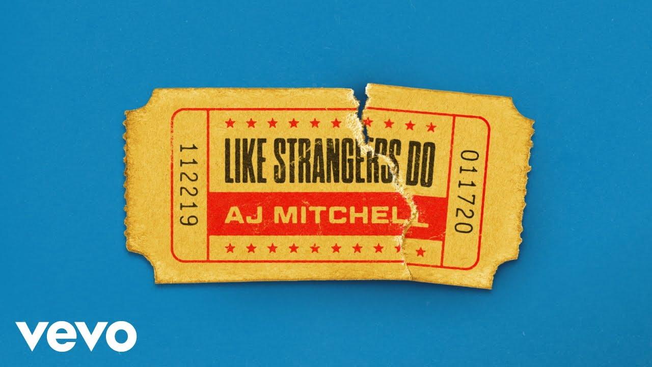 AJ Mitchell - Like Strangers Do (Audio)