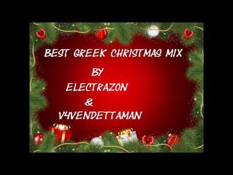 Greek Christmas.Best Greek Christmas Mix 2018 By Electrazon V4vendettaman