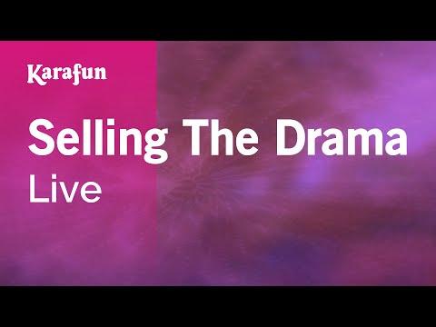 Karaoke Selling The Drama - Live *