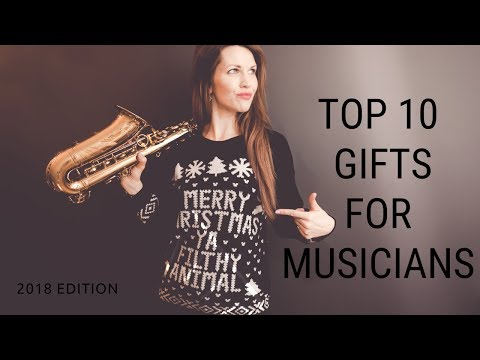 Top 10 gifts for musicians 2018 edition 🎶 from a pro saxophone player