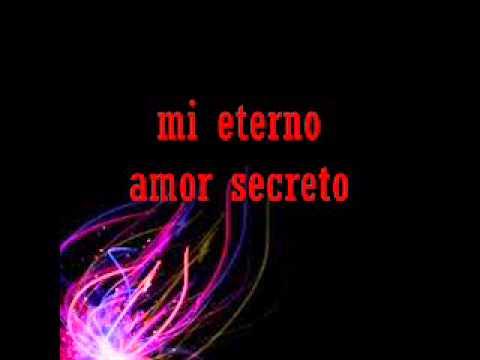 Mi Eterno Amor Secreto Marco Antonio Solis Letrawmv