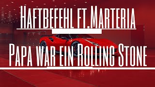 Haftbefehl x Marteria - PAPA WAR EIN ROLLING STONE (MUSIKVIDEO )