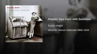 Powder Your Face with Sunshine Thumbnail