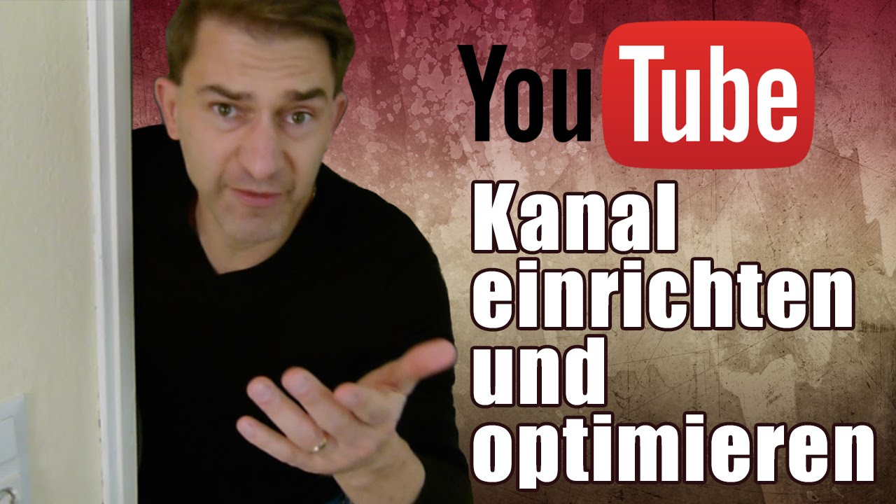 youtube kanal einstellen und optimieren kanaleinstellung. Black Bedroom Furniture Sets. Home Design Ideas