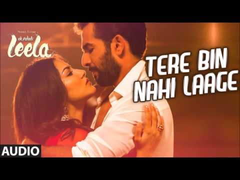 Tere Bin Nahi Laage (mp3 ) Song