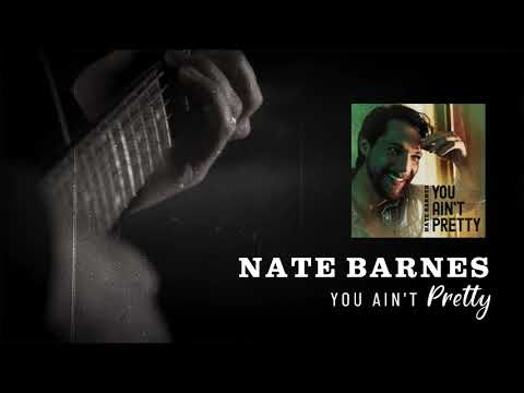 NATE-BARNES-You-Aint-Pretty-Lyric-final