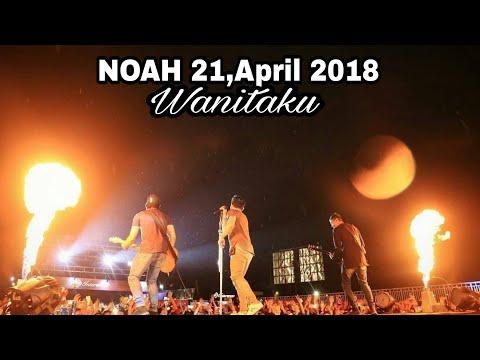 Noah - Wanitaku Konser 21,April 2018
