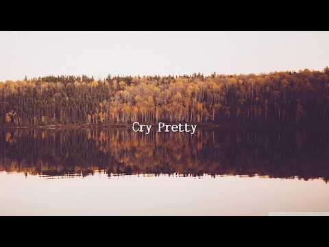 Carrie Underwood - Cry Pretty (Lyrics)