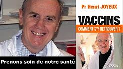 Professeur Henri JOYEUX - Protégeons notre santé