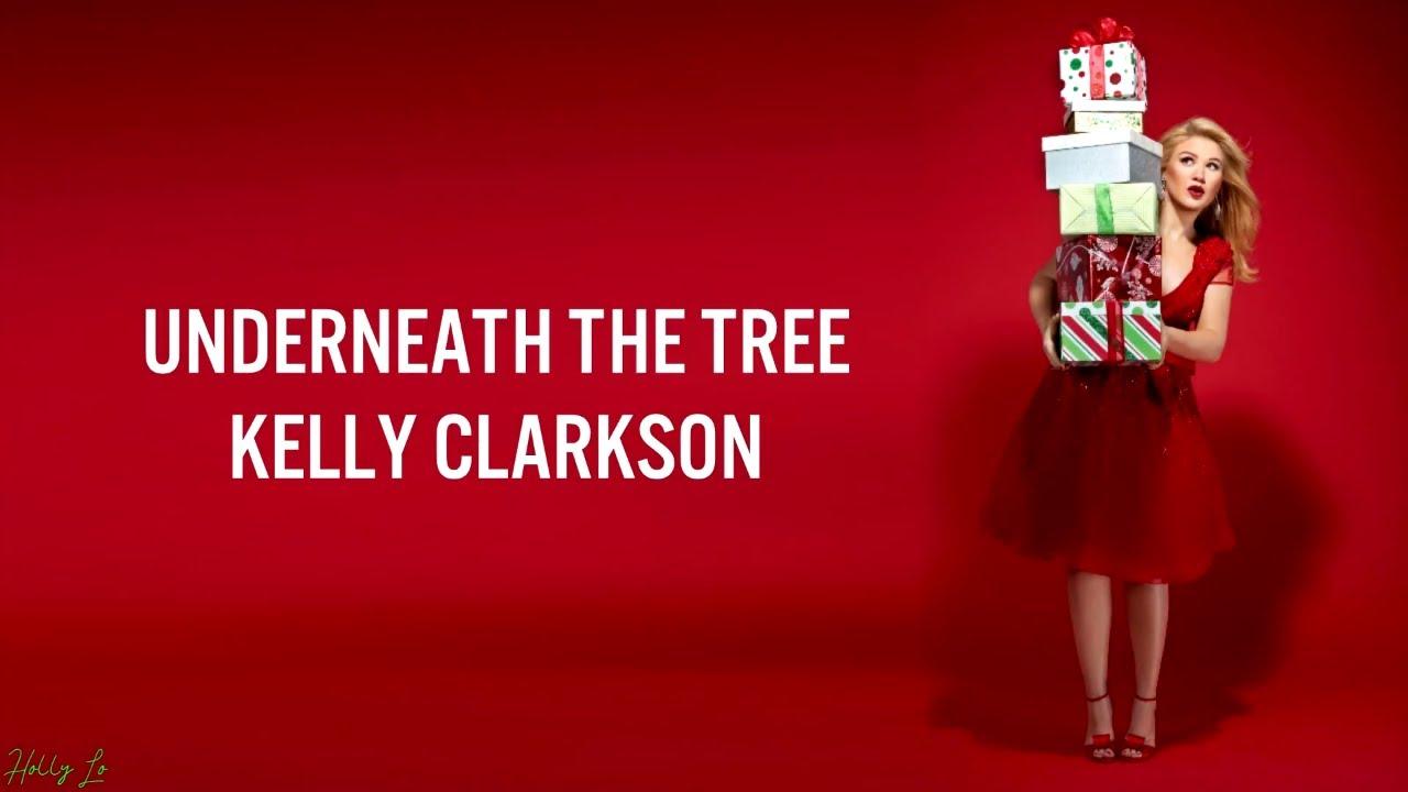 Download Kelly Clarkson - Underneath The Tree (LYRICS/LYRIC VIDEO)