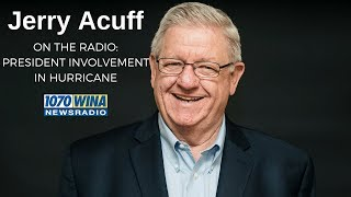 President's Involvement in Hurricane | Jerry Acuff, Workplace Expert