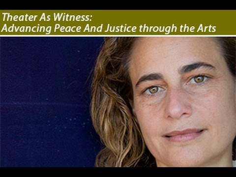Arts and Peacebuilding: Theatre as Witness with Catherine Filloux