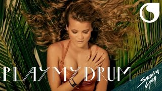 Sandra Lyng - Play My Drum OFFICIAL VIDEO