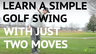 Learn A Simple Golf Swing In 2 Moves - Push and Pull