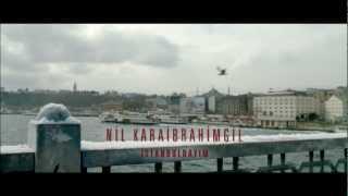 Pazarları Hiç Sevmem - Nil Karaibrahimgil - İstanbuldayım