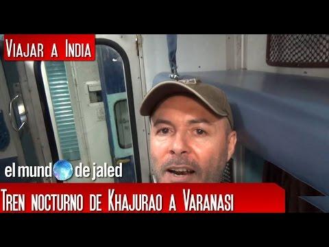 Train in India - Viajar en tren   VIAJAR A LA INDIA