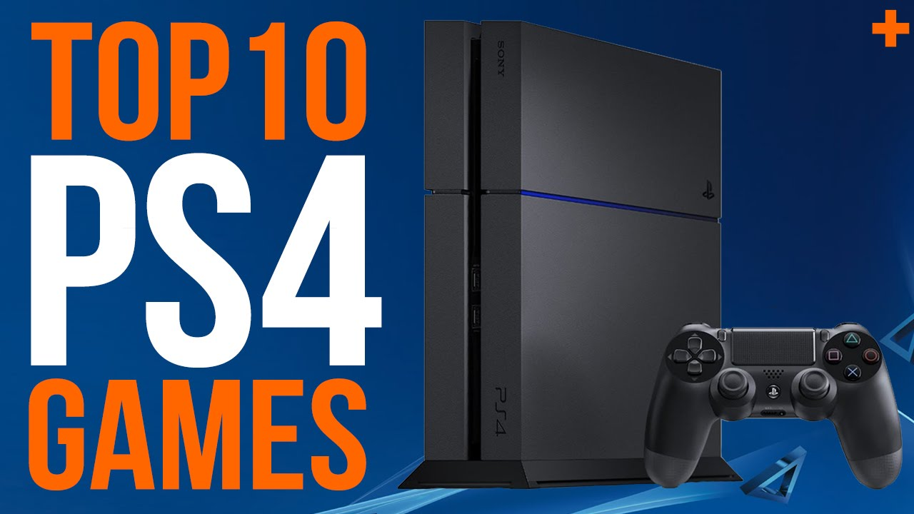 Top Ps4 Games For Ps4 : Best ps games as of feb youtube