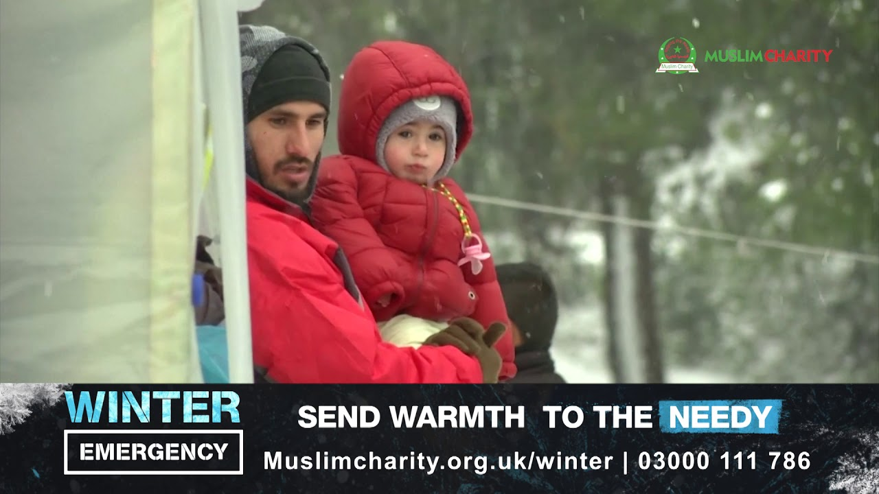 WINTER EMERGENCY | MuslimCharity.org.uk | SEND WARMTH TO THE NEEDY | SINCE 1999 | 15