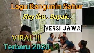 🔴 VIRAL !! Bangunin Sahur Pakai Lagu Ibu Bapak Versi Jawa ( Santri Barat )