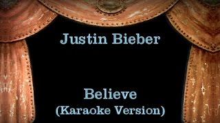 Justin Bieber - Believe - Lyrics (Karaoke Version)
