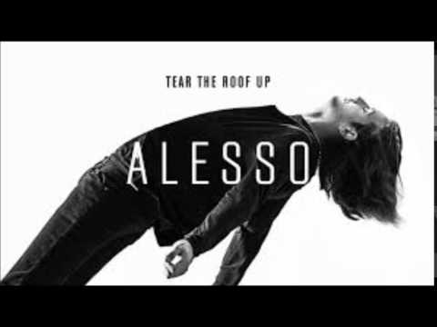 Alesso - Tear The Roof Up (Radio Edit)