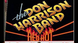 Don Harrison Band - Baby Dont Change Your Mind