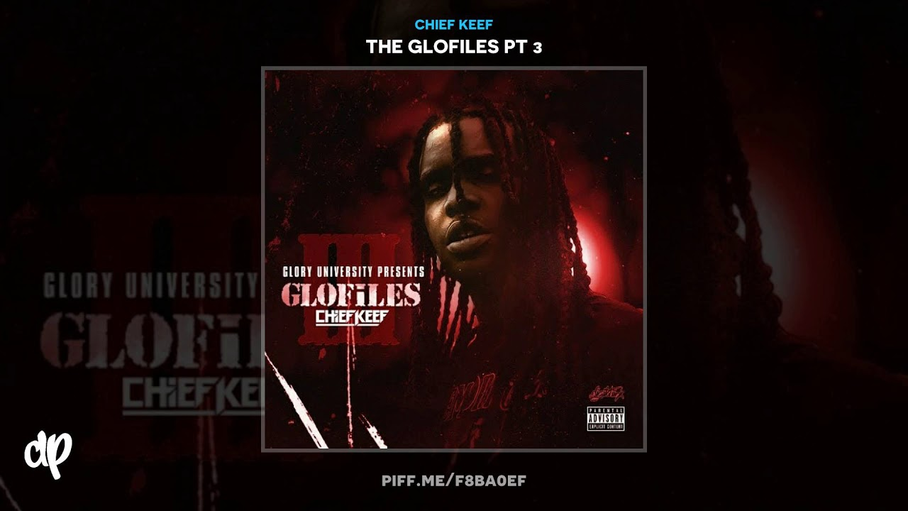 Chief Keef — All In [The Glofiles Pt 3]