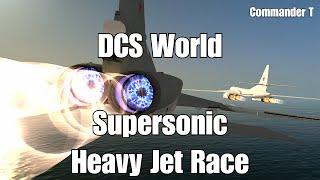 DCS World Racing - Supersonic Heavy Jet Race, MiG-31 versus Tu-22M, Tu-160