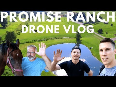 PROMISE RANCH MINISTRIES   Aerial Drone Production Vlog