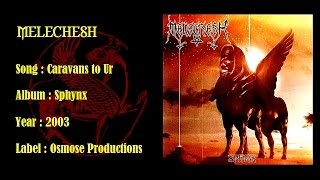 MELECHESH - Caravans to Ur
