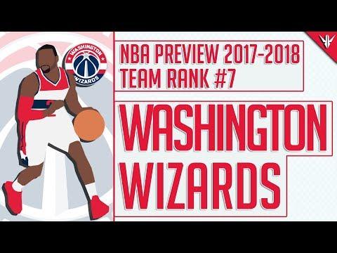 Washington Wizards | 2017-18 NBA Preview (#7)