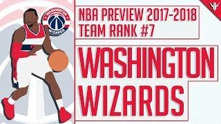Washington Wizards   2017-18 NBA Preview (#7)