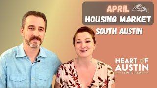 Austin Housing Market Update   April Stats in May 2021   Austin vs South Austin