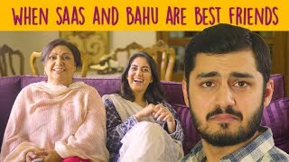 When Saas and Bahu are Best Friends | MangoBaaz