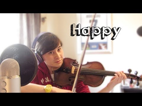 Happy - Pharrell Williams (Violin Cover) - HD