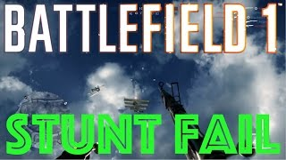 bf1 stunts don t always work out channel update
