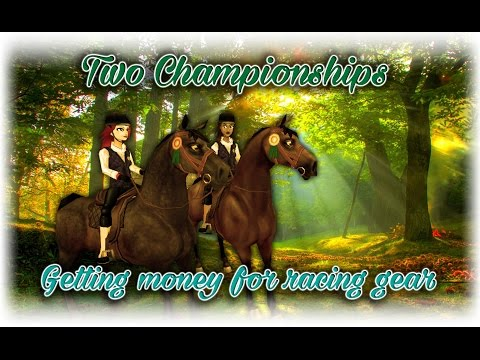 Two Championships & Getting money for Racing Gear Star Stable