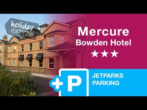 manchester-mercure-bowden-hotel-with-jet-parks-parking-|-holiday-extras