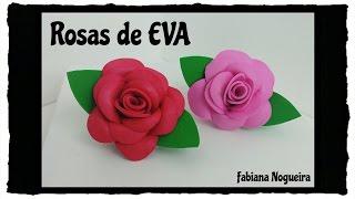 Diy – Como Fazer Rosas de EVA