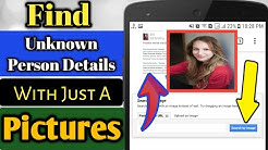 Find Unknown Person Name and Details With Just a Pictures | Simple Tricks