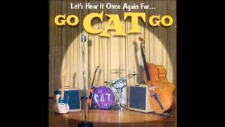 Repeat youtube video Go Cat Go - Mystery Train