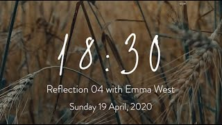 18:30 Reflection 04: Becoming People of Faith | Sunday 19 April, 2020
