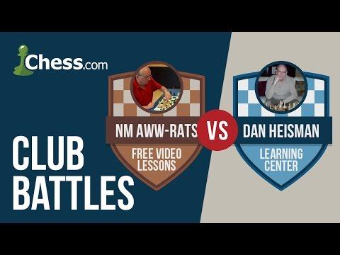 Chess Club Battles: Dan Heisman vs Aww-Rats on Chess.com